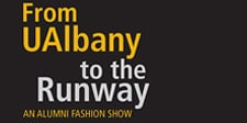 From UAlbany to the Runway Alumni Fashion Show